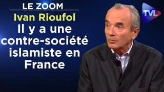 """""""Il y a une contre-société islamiste en France"""" – Ivan Rioufol – Le Zoom – TVL"""