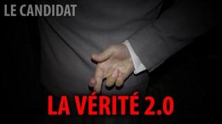 LE CANDIDAT AVEC GILBERT THIBODEAU – LA VÉRITÉ 2.0