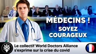 Le collectif de médecins World Doctors Alliance s'exprime sur la crise du COVID