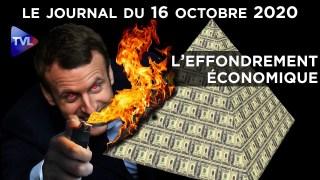 Macron précipite l'effondrement économique – JT du vendredi 16 octobre 2020