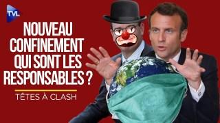 Têtes à Clash n°70 : Quels sont les responsables du nouveau confinement ? (enregistré le 28/10)