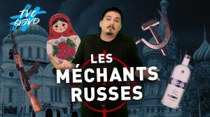 #TVCQJVD – Les méchants russes