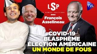 Covid, laïcité, Etats-Unis : Un monde devenu fou ? avec François Asselineau – Le Samedi Politique