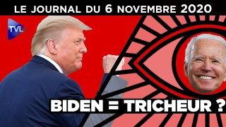 Election américaine : Biden tricheur ? – JT du vendredi 6 novembre 2020
