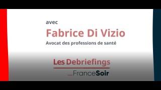Le debriefing de Maître Fabrice Di Vizio, avocat