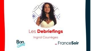 Le debriefing d'Ingrid Courrèges, chanteuse de la liberté.