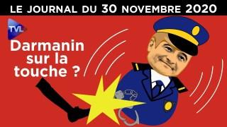 Loi sécurité, violences : Darmanin acculé ? – JT du lundi 30 novembre 2020
