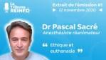 Pascal Sacré : Éthique et euthanasie (La Tribune REINFO #1 12/11/20)