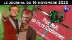 Pour Noël, le Père Macron présentera le (re-re) confinement – JT du lundi 16 novembre 2020