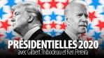 PRÉSIDENTIELLES 2020 – avec Gilbert Thibodeau et Ken Pereira