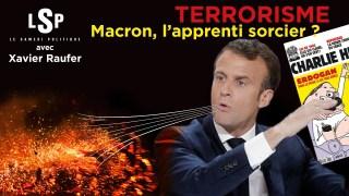 Terrorisme, la France désarmée de Macron – Le Samedi Politique avec Xavier Raufer