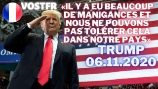 [VOSTFR] Trump: Il y a eu beaucoup de manigances et nous ne pouvons pas tolérer cela dans notre pays