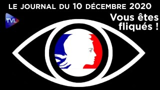 Fichage : Les Français sous surveillance – JT du jeudi 10 décembre 2020