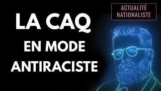 La CAQ en mode antiraciste [EN DIRECT]