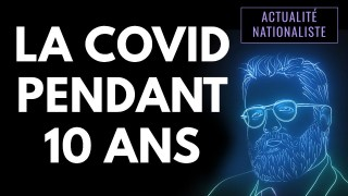 La COVID pendant 10 ans [EN DIRECT]