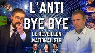 L'Anti bye bye : le réveillon nationaliste [EN DIRECT]