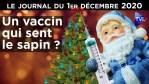 Le vaccin dont on ne sait rien – JT du 1er décembre 2020