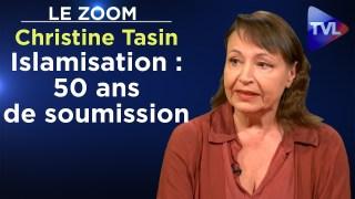 L'islamisation de Giscard à Mélenchon ou le gouvernement des lâches – Le Zoom – Christine Tasin