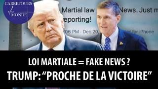 """Loi martiale=Fake news? – Trump: """"plus proche de la victoire"""""""