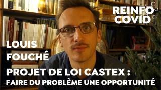 Louis Fouché – Proposition de loi Castex : faire du problème une opportunité