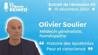 Olivier Soulier : Histoire des épidémies – Peur et conscience (La Tribune REINFO #5 du 10/12/20)