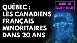 Québec : Les Canadiens français minoritaires dans 20 ans [EN DIRECT]