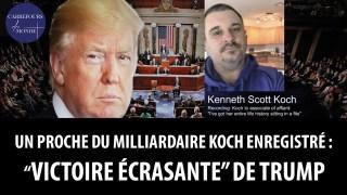 """Un proche du milliardaire Koch a été enregistré: """"Trump a remporté une victoire écrasante"""""""