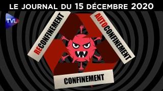 Vers un confinement des esprits ? – JT du mardi 15 décembre 2020