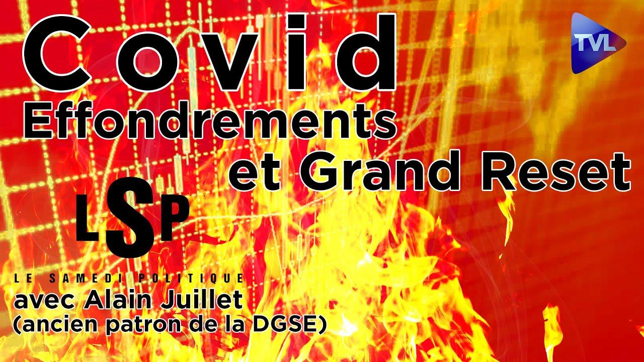 COVID: le nouveau stade de l'effondrement? Alain Juillet (ex-DGSE) - Le Samedi Politique