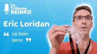 Eric Loridan : Le bon sens (La Tribune REINFO 7/01/20)