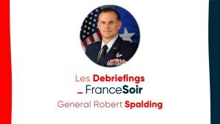 Général Robert Spalding : USA, élections, Chine et pandémie… Un monde libre ?