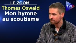 Mon hymne au scoutisme – Le Zoom – Thomas Oswald – TVL