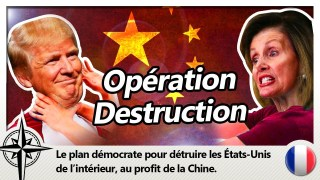 Opération Destruction : ce sera Trump ou la Chine