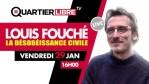 QL15 – Louis Fouché nous parle de La désobéissance civile