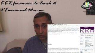 Thierry Meyssan le retour : Quelques nouvelles du Moyen-Orient, révélations sur Daesh, Macron, KKR