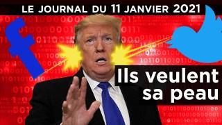 Trump : le dernier round face à l'Etat profond – JT du lundi 11 janvier 2021