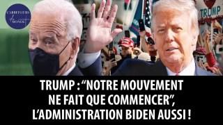 """Trump: """"Notre mouvement ne fait que commencer"""" – l'administration Biden aussi!"""
