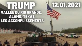 [VOSTFR] Discours de Trump Vallée du Rio Grande, Alamo, Texas 12 Janvier 2021 Les accomplissements