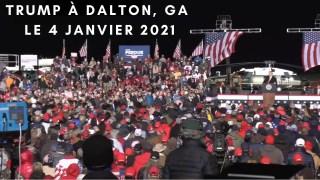 [VOSTFR] Trump à Dalton, en Géorgie le 4 janvier 2021
