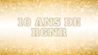 10 ans de RGNR : un message simple et fort centré sur la vie !