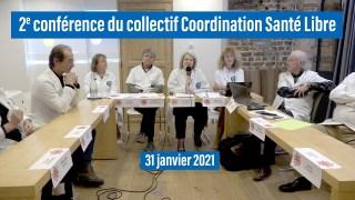 🎙 2e conférence du collectif Coordination Santé libre (suite de l'appel du 9 janvier 2021)