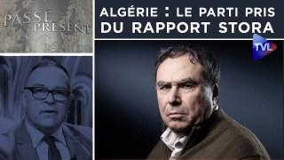 France-Algérie : Le parti pris du rapport Stora – Passe-Présent n°293 – TVL