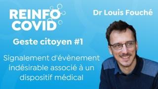 Geste citoyen N°1 : Signalement d'évènement indésirable associé à un dispositif médical