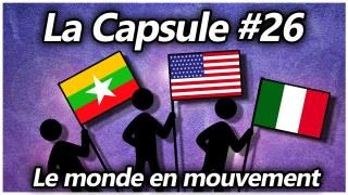 La Capsule #26 – Le monde en mouvement