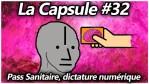 La Capsule #32 – Pass Sanitaire, dictature numérique