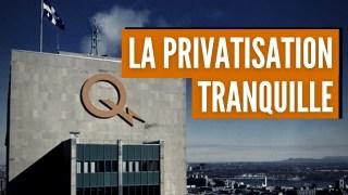 Le Québec Privatise la Production d'Électricité, morceau par morceau