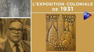 L'exposition coloniale de 1931 – Passé-Présent n°294 – TVL