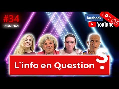 L'info en QuestionS #34 - LIVE du 4 février 2021