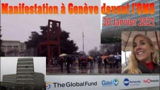 Marche libératrice devant l'ONU, l'OMS et GAVI – Genève – 30.01.21