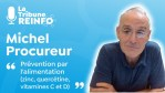 Michel Procureur : Prévention par l'alimentation (La Tribune REINFO 11/02/21)